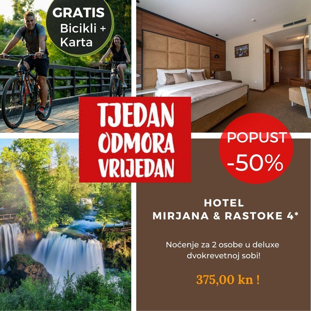 Hotel Mirjana&Rastoke - Tjedan odmora vrijedan